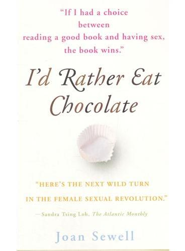 I`D RATHER EAT CHOCOLATE(ISBN=9780767922685)