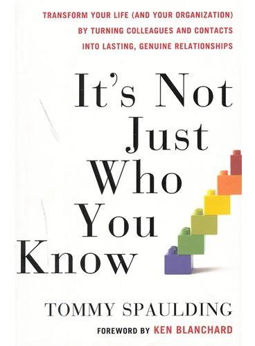 IT`S NOT JUST WHO YOU KNOW(ISBN=9780307589132)