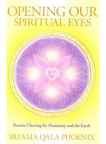 OPENING OUR SPIRITUAL EYES(ISBN=9781556439636)