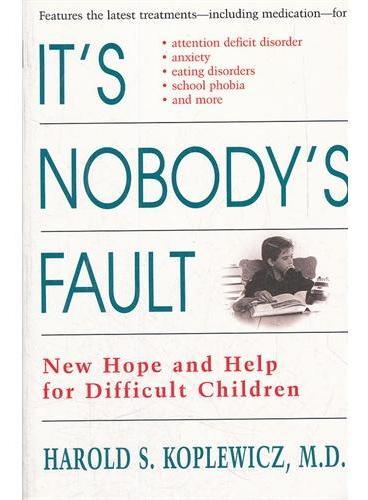 IT`S NOBODY`S FAULT(ISBN=9780812929218)