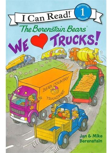Berenstain Bears: We Love Trucks!贝贝熊:我们爱卡车!(I Can Read, Level1)ISBN9780062075352