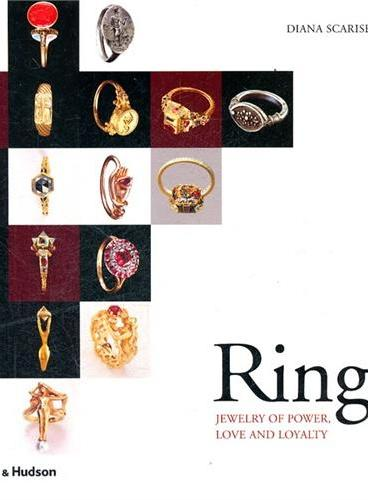 Rings: Jewelry of Power, Love and Loyalty(ISBN=9780500513644)