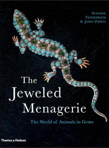 The Jeweled Menagerie: The World of Animals in Gems(ISBN=9780500286739)