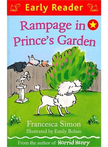 Rampage in Prince`s Garden (Orion Early Reader) 在王子的小花园 (Simon, Francesca故事) ISBN 9781444002010