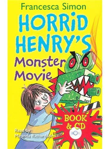 Horrid Henry`s Monster Movie (Main Readers, Book/CD ) 淘气包亨利-怪物电影(4个故事,书+CD)ISBN 9781409141761