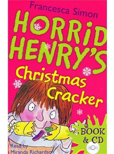 Horrid Henry`s Christmas Cracker (Main Readers, Book/CD ) 淘气包亨利故事书-圣诞爆竹(书+CD) ISBN 9780752884745