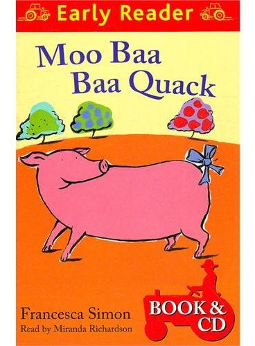 Moo Baa Baa Quack  (Orion Early Reader, Book/CD) 动物乐队 (Simon, Francesca故事, 书+CD) ISBN 9781409132110