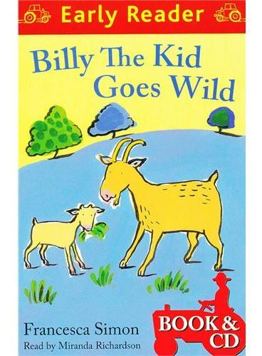 Billy the Kid Goes Wild  (Orion Early Reader, Book/CD) 野外的比利 (Simon, Francesca故事, 书+CD) ISBN 9781409131977
