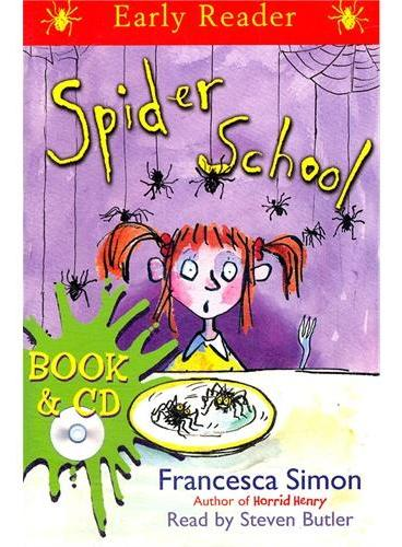 Spider School  (Orion Early Reader, Book/CD) 蜘蛛学校(Simon, Francesca故事, 书+CD) ISBN 9781409123644