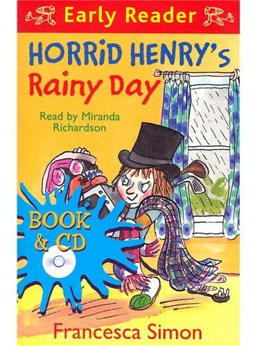 Horrid Henry`s Rainy Day (Orion Early Reader, Book/CD) 淘气包亨利-下雨天(书+CD) ISBN 9781409141785