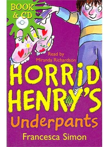 Horrid Henry`s Underpants (Main Readers, Book/CD ) 淘气包亨利故事书-内裤风波(书+CD) ISBN 9780752860817