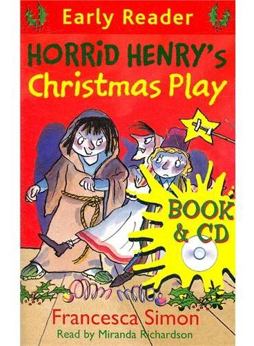 Horrid Henry`s Christmas Play (Orion Early Reader, Book/CD) 淘气包亨利-圣诞剧(书+CD) ISBN 9781409132196
