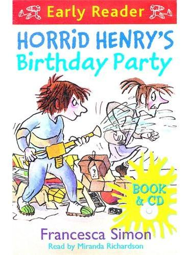 Horrid Henry`s Birthday Party (Orion Early Reader, Book/CD) 淘气包亨利-生日聚会(书+CD) ISBN 9781409104896