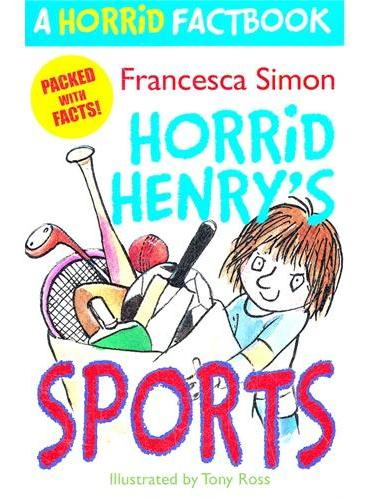 A Horrid Factbook: Sports 淘气包亨利百科-我们爱运动 ISBN 9781444001648
