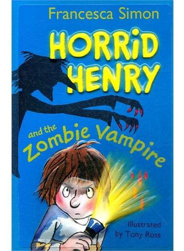 Horrid Henry and the Zombie Vampire (Main Readers) 淘气包亨利故事书-僵尸吸血鬼 ISBN 9781842551356