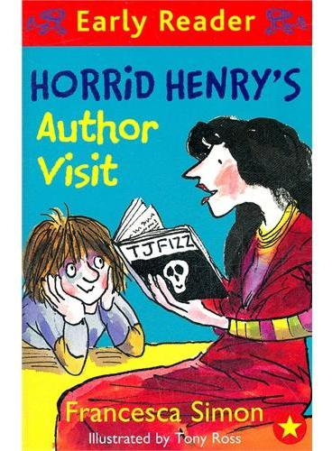 Horrid Henry`s Author Visit (Orion Early Readers) 淘气包亨利-大作家驾到 ISBN 9781444001143