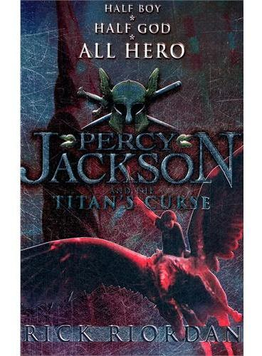 Percy Jackson and the Titan`s Curse 波西·杰克逊与巨神的诅咒 ISBN 9780141321264