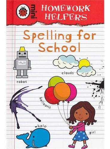 Homework Helpers: Spelling for School 家庭作业帮手:拼写 ISBN 9781409302230