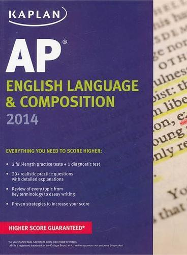 KAPLAN AP ENGLISH LANGUAGE & COMPOSITION 2014