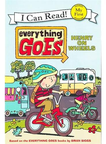Everything Goes: Henry on Wheels一切顺利:亨利出发啦 (I Can Read, My First Level)ISBN9780061958229