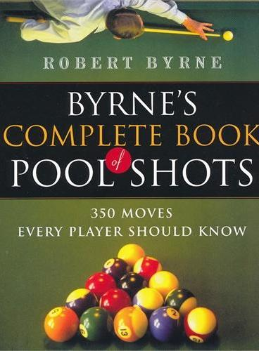 Byrne`s Complete Book of Pool Shots(ISBN=9780156027212)