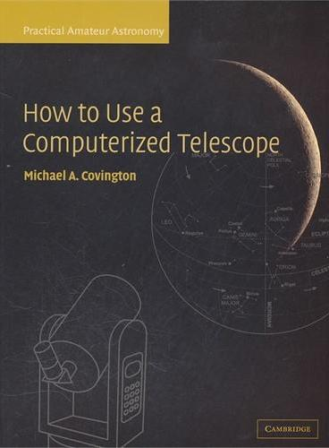How to Use a Computerized Telescope(ISBN=9780521007900)