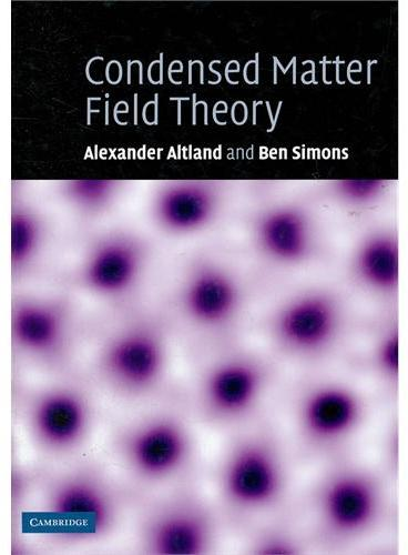 Condensed Matter Field Theory(ISBN=9780521845083)