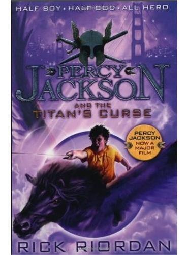 Percy Jackson and the Titan's Curse 波西·杰克逊与巨神的诅咒 ISBN 9780141346816