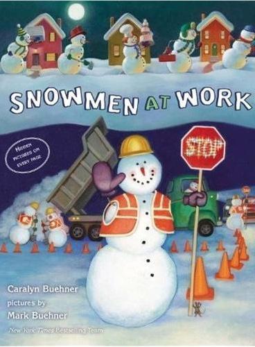 Sonwmen at Work [Hardcover] 雪人在工作