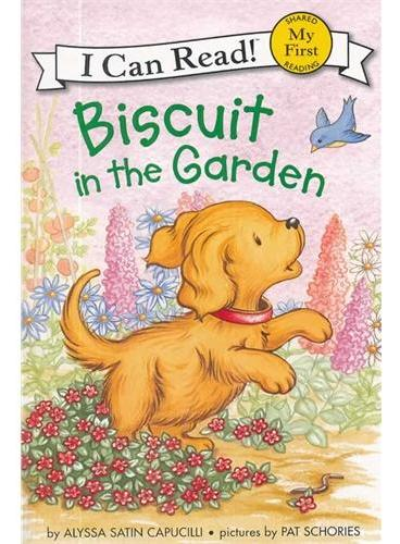 Biscuit in the Garden小饼干在花园(I Can Read, My First Level) ISBN9780061935046