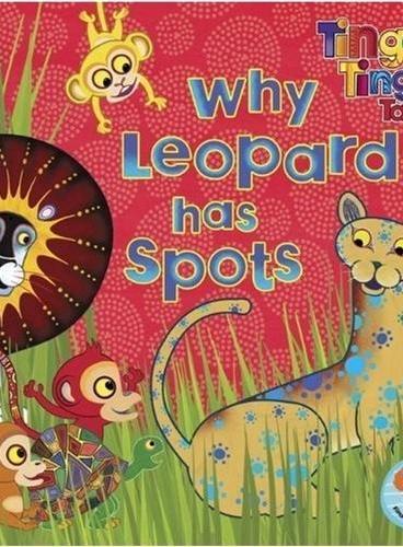 Tinga Tinga Tales: Why Leopard Has Spots [Paperback] 廷加传奇:豹子皮为什么有花斑