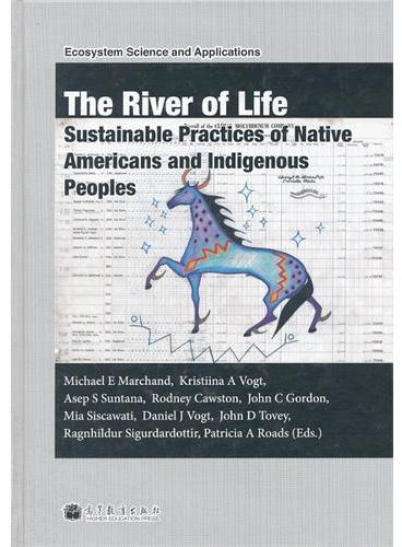The River of Life: Sustainable Practices of Native Americans and Indigenous Peop