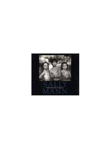 SALLY MANN: IMMEDIATE FAMILY (HB)