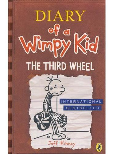 Diary of a Wimpy Kid 7: The Third Wheel 小屁孩日记7:电灯泡(英国版,平装)