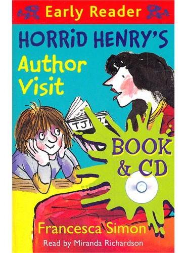 Horrid Henry`s Author Visit (Orion Early Reader, Book/CD) 淘气包亨利-大作家驾到(书+CD) ISBN 9781409141808