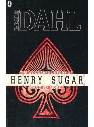 The Wonderful Story of Henry Sugar and Six More 罗尔德·达尔小说集