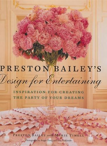 Preston Bailey's Design for Entertaining