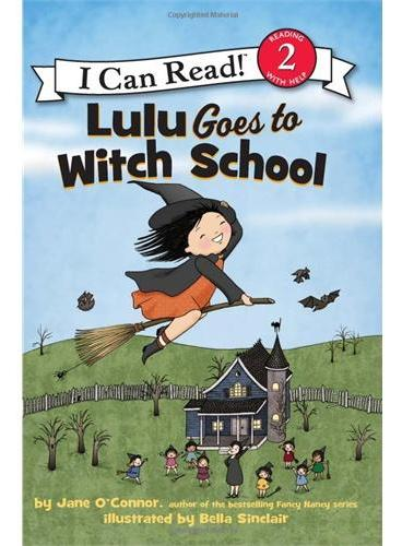 Lulu Goes to Witch School 露露要去女巫学校(I Can Read,Level 2)ISBN 9780062233509