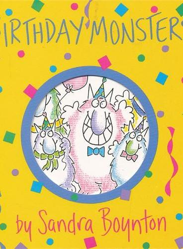 Birthday Monsters! [Board Book,by Sandra Boynton] 生日小怪兽(卡板书) ISBN9781563054433