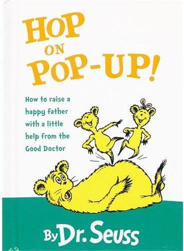 Hop on Pop-Up (Mini Pops) [Board book] by Dr. Seuss 苏斯博士:在爸爸身上蹦来跳去(卡板书) ISBN9780375815478