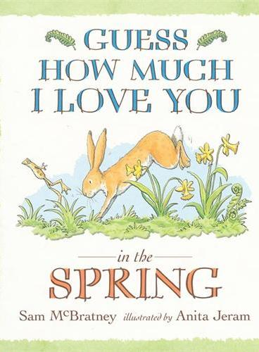 Guess How Much I Love You in the Spring 猜猜我有多爱你春季篇 ISBN9781406312447
