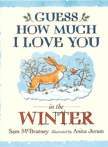 Guess How Much I Love You in the Winter 猜猜我有多爱你冬季篇 ISBN9781406313666