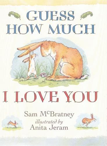 Guess How Much I Love You 猜猜我有多爱你(精装) ISBN9781406300390