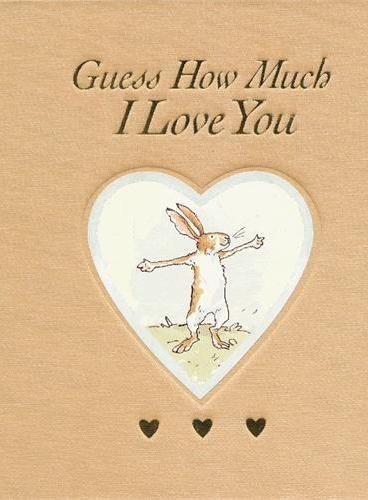 Guess How Much I Love You Sweetheart Edition 猜猜我有多爱你(心形精装版) ISBN9781406334241