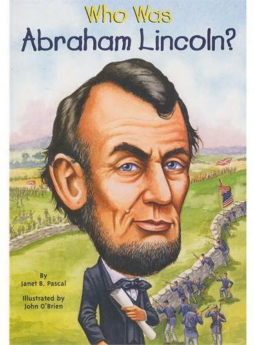 Who Was Abraham Lincoln? 漫画名人传记:亚伯拉罕﹒林肯 ISBN9780448448862