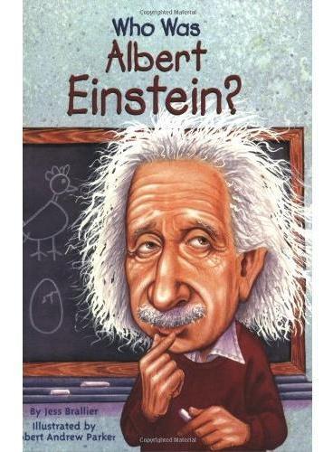 Who Was Albert Einstein? 漫画名人传记:阿尔伯特﹒爱因斯坦 ISBN9780448424965
