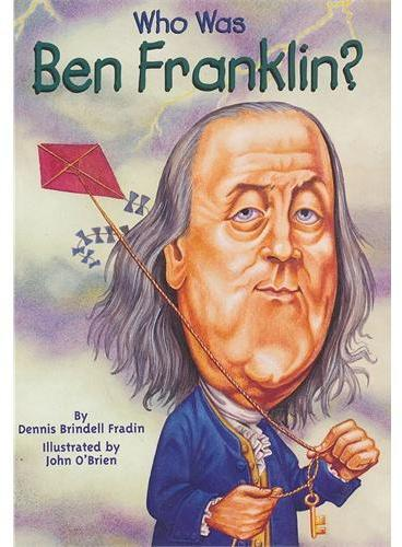 Who Was Ben Franklin? 漫画名人传记:本杰明﹒富兰克林 ISBN9780448424958