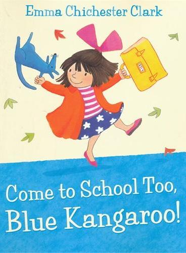 Come to School too, Blue Kangaroo! 一起来学校吧,蓝袋鼠! ISBN9780007258680