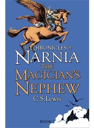 The Magician's Nephew 纳尼亚传奇:魔法师的外甥(英国版平装) ISBN9780007323135