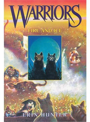 Warriors #2: Fire and Ice 猫武士 2:寒冰烈火 ISBN9780060525590